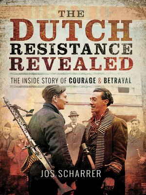 cover image of The Dutch Resistance Revealed